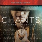 Chants: The Sanctuary Collection